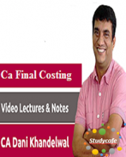 CA Final Costing Pendrive Classes by CA Dani Khandelwal for Nov 2018 (Old Common Crash Course)