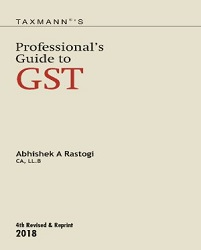 Professional's Guide to GST