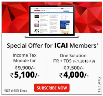 Taxmann Income tax module & One Solution – ITR + TDS (F. Y. 2018-19) for Chartered Accountant at Discounted prices.