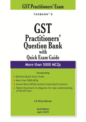 GST Practitioners Question Bank with Quick Exam Guide