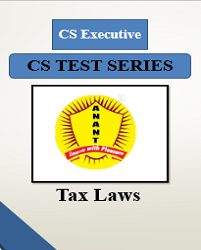CS Executive Group I Tax Laws Test Series By Anant Institute