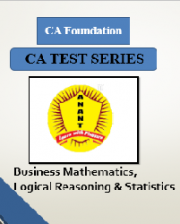 CA Foundation Business Mathematics, Logical Reasoning & Statistics Test Series By Anant Institute