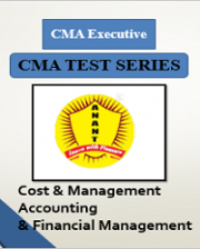 CMA Executive Group 2 Cost & Management Accounting and Financial Management Test Series By Anant Institute