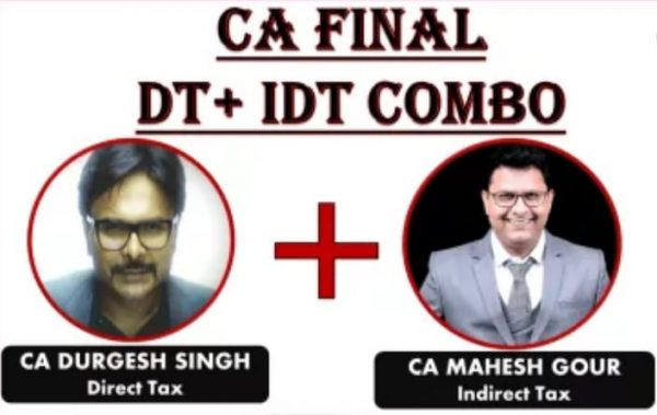 CA FINAL DT & IDT COMBO by CA Durgesh Singh and CA Mahesh Gour for May 2019