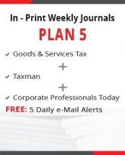 Plan 5 - Goods & Services Tax, Taxman and Corporate Professionals Today