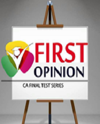 CA FINAL - GROUP 2 New Syllabus (1 Rounds) Test Series by First Opinion