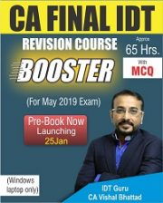 CA Final IDT Booster Revision Course Video Lectures By CA Vishal Bhattad