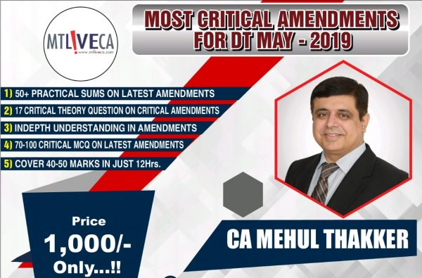 CA Final Direct Tax New Course Most Critical Amendments by CA Mehul Thakker
