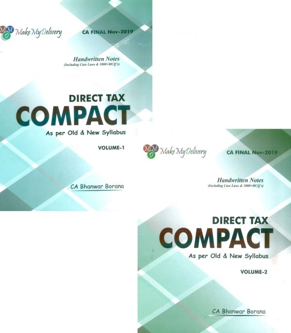 CA FINAL DIRECT TAX COMPACT HANDWRITTEN NOTES BY CA BHANWAR BORANA