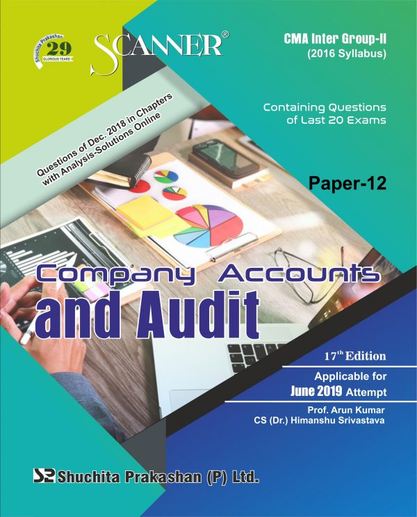 CMA Inter Scanner Group - II (2016 Syllabus) Paper-12 Company Account And Audit Regular Edition