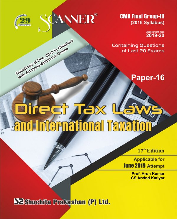 CMA Inter Scanner Group - II (2016 Syllabus) Paper-16 Direct Tax Laws and International Taxation Regular Edition