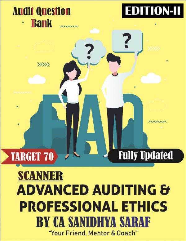 CA Final Advanced Auditing and Professional Ethics – Scanner By CA Sanidhya Saraf