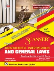 Scanner CS Executive Programme Module - I (2017 Syllabus) Paper -1 Jurisprudence, Interpretation and General Laws Regular Edition