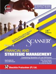 Scanner CS Executive Programme Module - II (2017 Syllabus) Paper -8 Financial and Strategic Management Regular Edition