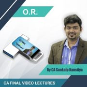 Ca Final O.R Video Lectures By Sankalp Kanstiya