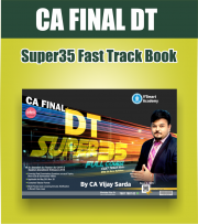 CA FINAL DT SUPER35 FAST TRACK COMPLETE BOOK SET BY CA VIJAY SARDA