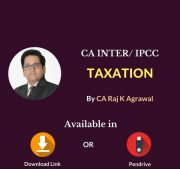 CA INTER/IPCC Taxation- Income Tax & Indirect Tax Video Lecture/Pendrive Class By CA Raj K Agrawal