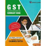 CA FINAL GST GOODS & SERVICES TAX SUMMARY BOOK BY CA MANOJ BATRA