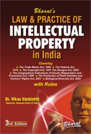 Law and Practice of Intellectual Property in India
