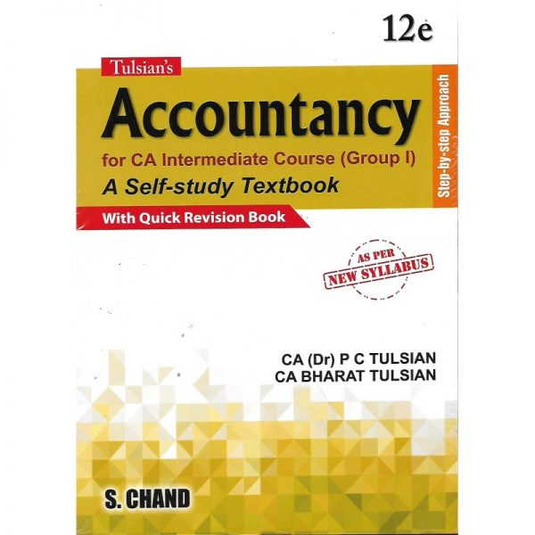 ACCOUNTANCY STEP-BY-STEP APPROACH (GROUP-1) BY CA(DR) P C TULSIAN & CA BHARAT TULSIAN AS PER NEW SYLLABUS