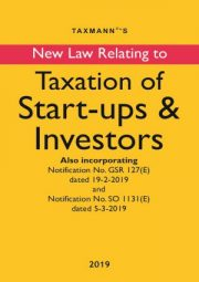 New Law Relating to Taxation of Start-ups & Investors