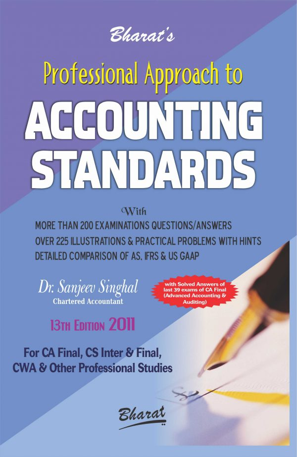 CA Final Professional Approach to ACCOUNTING STANDARDS by Dr. Sanjeev Singhal