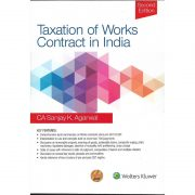 TAXATION OF WORKS CONTRACT IN INDIA BY CA SANJAY K. AGARWAL