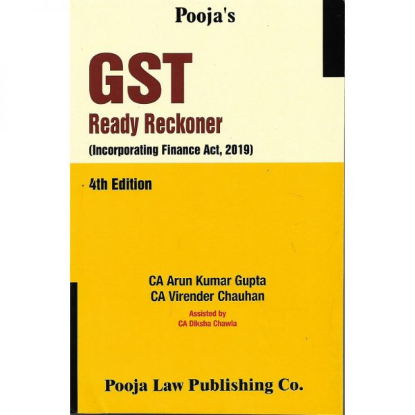GST READY RECKONER (INCORPORATING FINANCE ACT