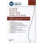 GST ACTS WITH RULES & FORMS