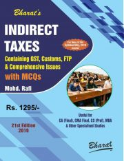 CA FINAL INDIRECT TAXES Containing GST, Customs, FTP & Comprehensive Issues