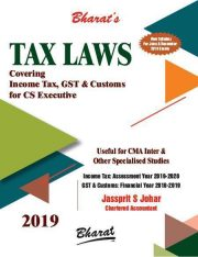CS Executive,CMA Inter Tax Laws Covering Income Tax,GST and Customs New Syllabus Specialised Studies by JASSPRIT S JOHAR Applicable for June & Dec 2019 Exams
