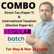 CA Final COMBO Direct Tax (Paper 7) & International Taxation (Paper 6c) – REGULAR BATCH By CA Bhanwar Borana