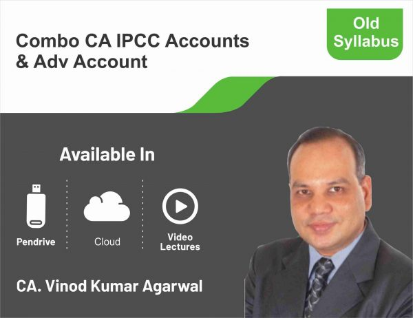 CA IPCC Accounts + Adv. Accounts (Regular Course) Combo BY (CA Vinod Kumar Agarwal)