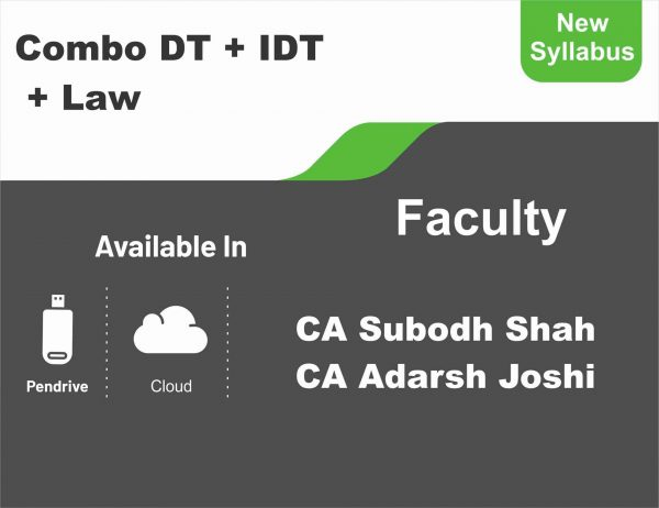 CA Inter DT+ IDT + Law (Regular Course) Combo BY CA Subodh Shah, CA Adarsh Joshi