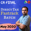 CA Final – Direct Tax (Fastrack Batch) – Old & New Syllabus – For May 2020 Exams By CA Bhanwar Borana